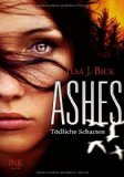 Ashes, Band 02