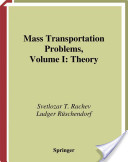 Mass Transportation Problems: Theory v. 1