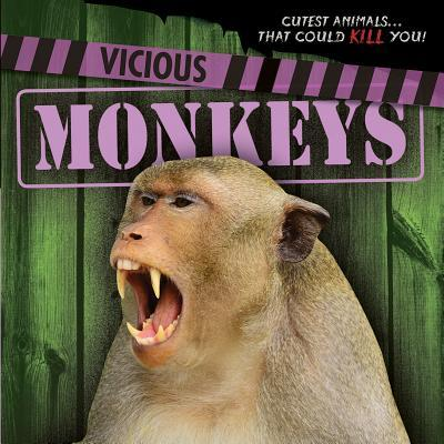 Vicious Monkeys