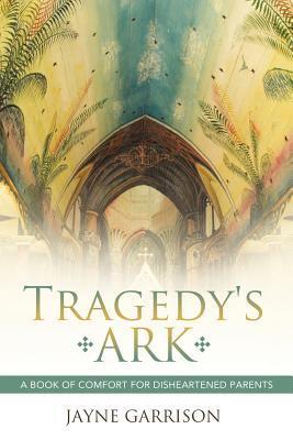 Tragedy's Ark
