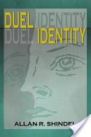 Duel Identity