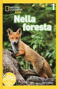 Nella foresta. Livello 1. Ediz. a colori