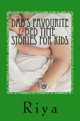 Dad's Favourite Bed Time Stories For Kids