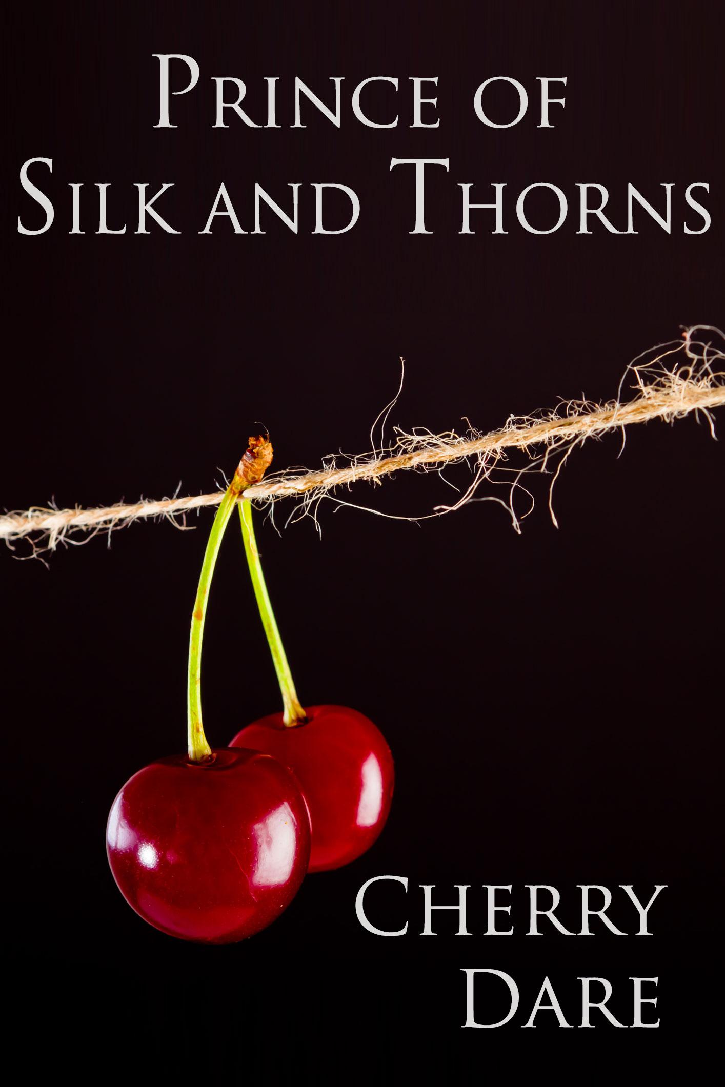 Prince of Silk and Thorns