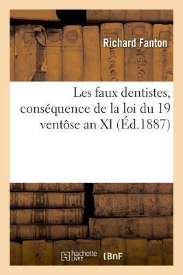 Les Faux Dentistes, Consequence de la Loi du 19 Ventose An XI