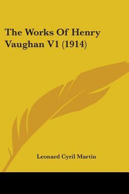 The Works Of Henry Vaughan