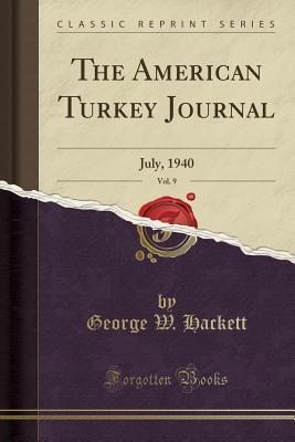 The American Turkey Journal, Vol. 9