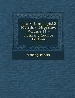 Entomologist's Monthly Magazine, Volume 41