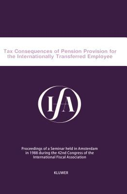 Tax Consequences of Pension Provision for the Internationally Transferred Employee