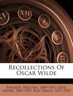 Recollections of Oscar Wilde