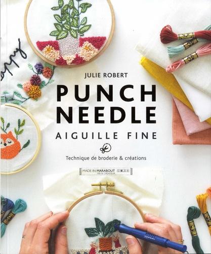 Punch Needle aiguille fine