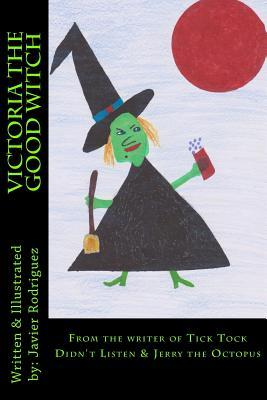 Victoria the Good Witch