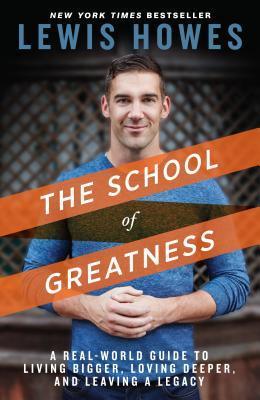School of Greatness, The
