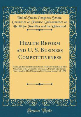 Health Reform and U. S. Business Competitiveness