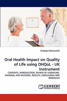 Oral Health Impact on Quality of Life using OHQoL - UK Instrument