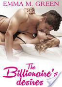 The Billionaire's Desires Vol.1