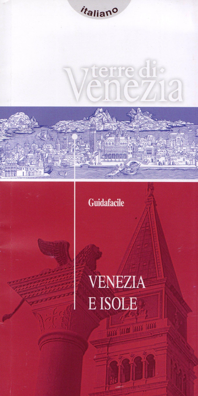 Guidafacile e mappa di Venezia e isole