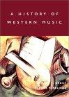 A History of Western Music, Sixth Edition