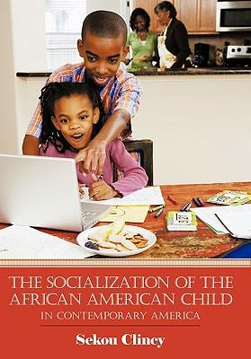 The Socialization of the African American Child