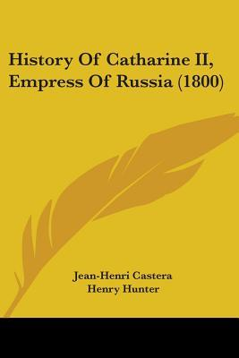 History of Catharine II, Empress of Russia (1800)