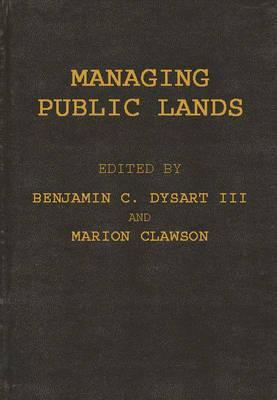 Managing Public Lands in the Public Interest