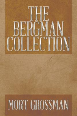 The Bergman Collection