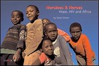 Heroines & heroes