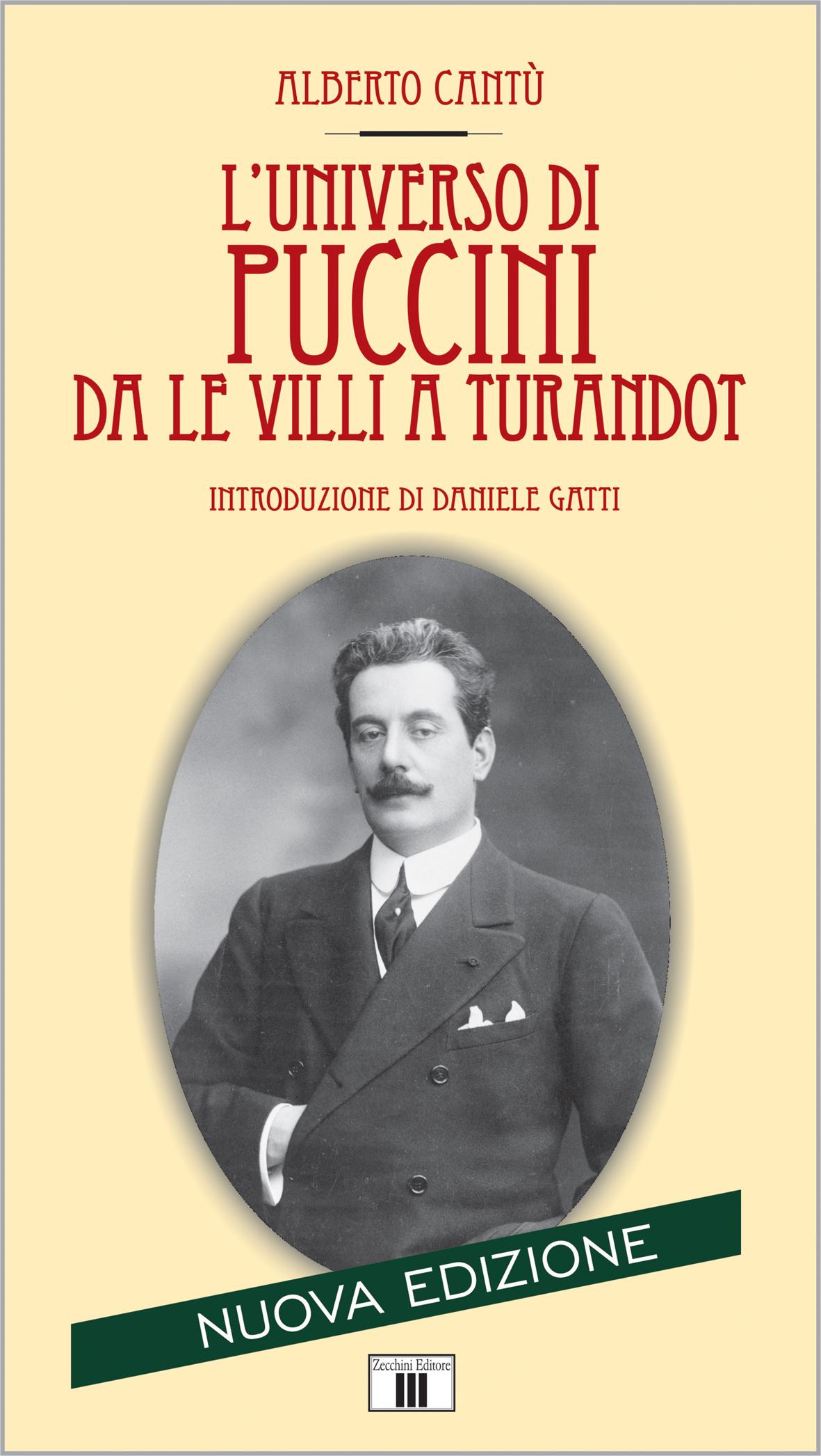 L'universo di Puccini da «Le Villi» a «Turandot»