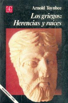 Los Griegos: Herencias y raíces