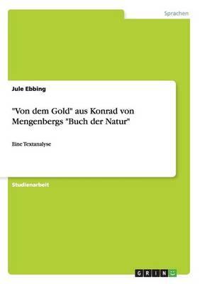 """""""Von dem Gold"""" aus Konrad von Mengenbergs """"Buch der Natur"""""""