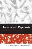 Trauma  & Psychosis
