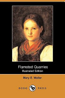 Flamsted Quarries (Illustrated Edition) (Dodo Press)