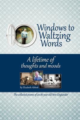 Windows to Waltzing Words