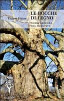 Le bocche di legno. Guida arborea del Piemonte