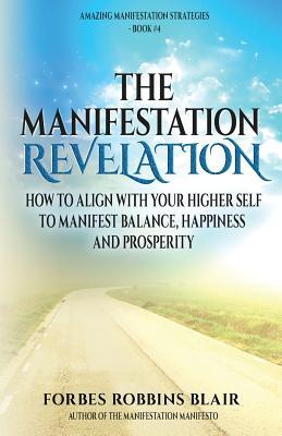 The Manifestation Re...