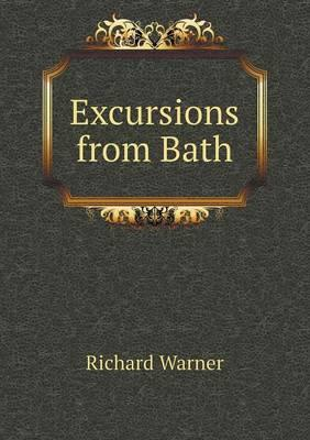 Excursions from Bath