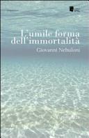 L'umile forma dell'immortalità
