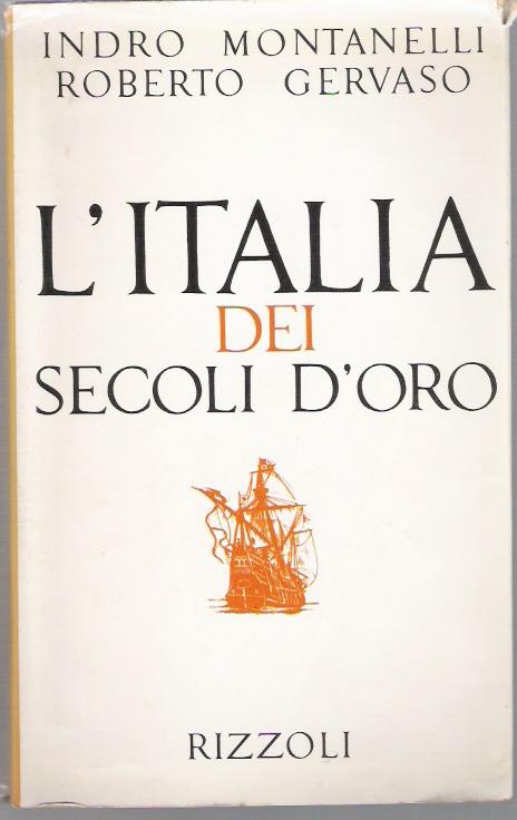 L'Italia dei secoli d'oro