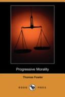 Progressive Morality (Dodo Press)