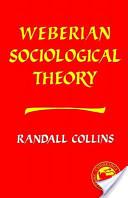 Weberian Sociological Theory