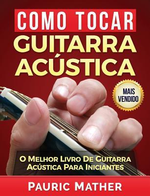 Como Tocar Guitarra ...