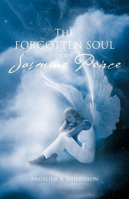 The Forgotten Soul of Jasmine Peirce