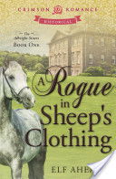 A Rogue in Sheep's Clothing