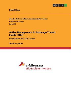 Active Management in Exchange Traded Funds (ETFs)