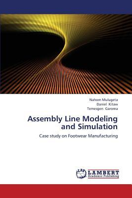 Assembly Line Modeling and Simulation