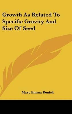 Growth as Related to Specific Gravity and Size of Seed