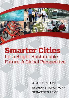 Smart Cities for a Bright Sustainable Future