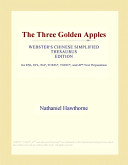 The Three Golden Apples (Webster's Chinese Simplified Thesaurus Edition)