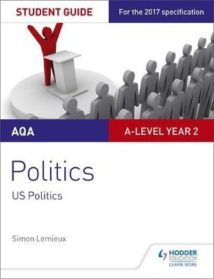 AQA A-level Politics Student Guide 4