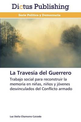 La Travesía del Guerrero